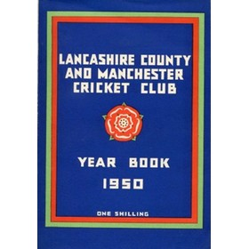 OFFICIAL HANDBOOK OF THE LANCASHIRE COUNTY AND MANCHESTER CRICKET CLUB 1950