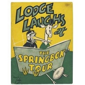 LODGE LAUGHS AT THE SPRINGBOK TOUR