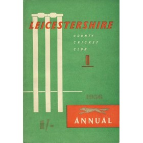 LEICESTERSHIRE COUNTY CRICKET CLUB 1956 ANNUAL