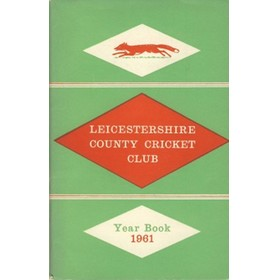 LEICESTERSHIRE COUNTY CRICKET CLUB 1961 YEARBOOK