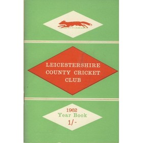 LEICESTERSHIRE COUNTY CRICKET CLUB 1962 YEARBOOK