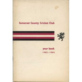 SOMERSET COUNTY CRICKET CLUB YEARBOOK 1963-64