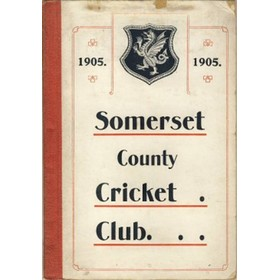 SOMERSET COUNTY CRICKET CLUB 1905–1906 (YEARBOOK)
