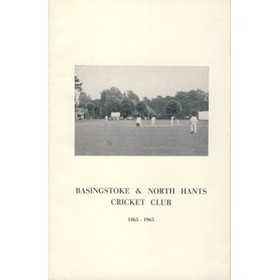 BASINGSTOKE & NORTH HANTS CRICKET CLUB: 1865-1965