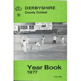 DERBYSHIRE COUNTY CRICKET YEAR BOOK 1977