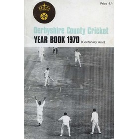 DERBYSHIRE COUNTY CRICKET YEAR BOOK 1970