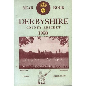 DERBYSHIRE COUNTY CRICKET YEAR BOOK 1958