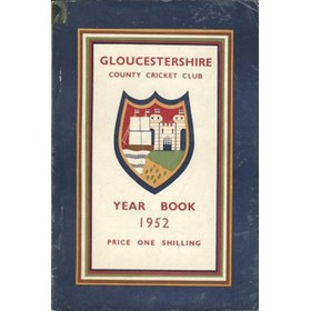 GLOUCESTERSHIRE COUNTY CRICKET CLUB YEAR BOOK 1952