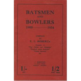 BATSMEN AND BOWLERS: 1900-1934