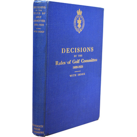 DECISIONS BY THE RULES OF GOLF COMMITTEE 1909-1928