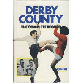 DERBY COUNTY: A COMPLETE RECORD 1884-1984