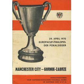 MANCHESTER CITY V GORNIK ZABRZE 1970 (ECWC FINAL) FOOTBALL PROGRAMME