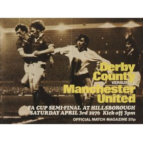 DERBY COUNTY V MANCHESTER UNITED (F.A. CUP SEMI-FINAL 1976) FOOTBALL PROGRAMME