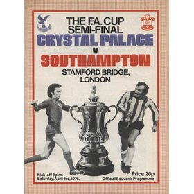 CRYSTAL PALACE V SOUTHAMPTON 1976 (FA CUP SEMI-FINAL) FOOTBALL PROGRAMME