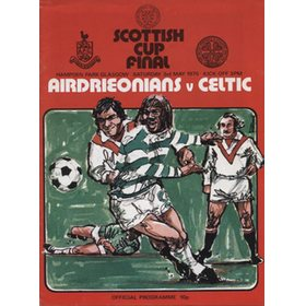 AIRDRIEONIANS V CELTIC 1975 (SCOTTISH CUP FINAL) FOOTBALL PROGRAMME