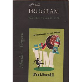 MEXICO V HUNGARY 1958 (WORLD CUP GROUP MATCH) FOOTBALL PROGRAMME