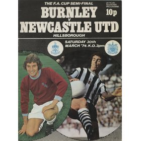 BURNLEY V NEWCASTLE UNITED 1974 (FA CUP SEMI-FINAL) FOOTBALL PROGRAMME