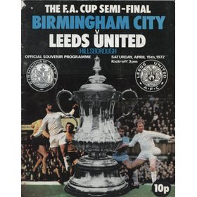 BIRMINGHAM CITY V LEEDS UNITED 1972 (F.A. CUP SEMI-FINAL) FOOTBALL PROGRAMME