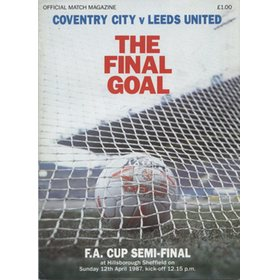 COVENTRY CITY V LEEDS UNITED 1987 (F.A. CUP SEMI-FINAL) FOOTBALL PROGRAMME