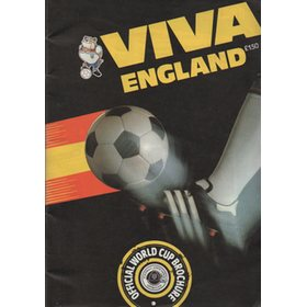 VIVA ENGLAND: OFFICIAL WORLD CUP BROCHURE 1982 FOOTBALL PROGRAMME