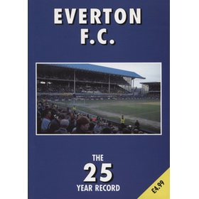EVERTON FC: THE 25 YEAR RECORD
