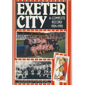 EXETER CITY: A COMPLETE RECORD 1904-1990