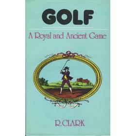 GOLF: A ROYAL AND ANCIENT GAME