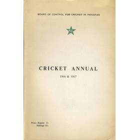 BOARD OF CONTROL FOR CRICKET IN PAKISTAN: CRICKET ANNUAL 1966 & 1967