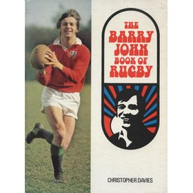 THE BARRY JOHN BOOK OF RUGBY