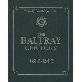 THE BALTRAY CENTURY 1892-1992