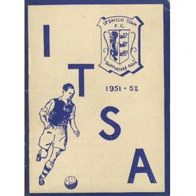 IPSWICH TOWN F.C. SUPPORTERS ASSOCIATION HANDBOOK: SEASON 1951-52