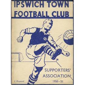 IPSWICH TOWN F.C. SUPPORTERS ASSOCIATION HANDBOOK: SEASON 1950-51