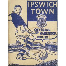 IPSWICH TOWN F.C. SUPPORTERS ASSOCIATION HANDBOOK: SEASON 1948-49