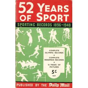 52 YEARS OF SPORT: SPORTING RECORDS 1896-1948