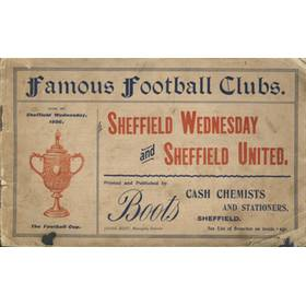 FAMOUS FOOTBALL CLUBS: SHEFFIELD WEDNESDAY AND SHEFFIELD UNITED