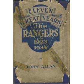 ELEVEN GREAT YEARS: THE RANGERS 1923 - 1934