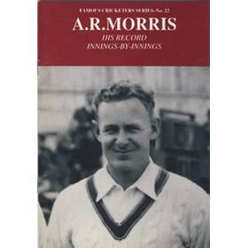 A.R.MORRIS: HIS RECORD INNINGS-BY-INNINGS
