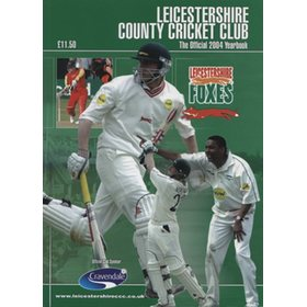LEICESTERSHIRE COUNTY CRICKET CLUB 2004 YEAR BOOK