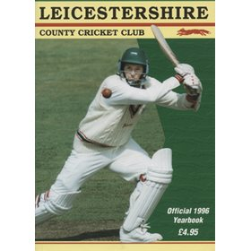 LEICESTERSHIRE COUNTY CRICKET CLUB 1996 YEAR BOOK