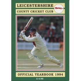 LEICESTERSHIRE COUNTY CRICKET CLUB 1994 YEAR BOOK