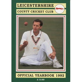 LEICESTERSHIRE COUNTY CRICKET CLUB 1992 YEAR BOOK