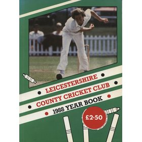 LEICESTERSHIRE COUNTY CRICKET CLUB 1988 YEAR BOOK