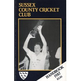 SUSSEX COUNTY CRICKET CLUB HANDBOOK 1987