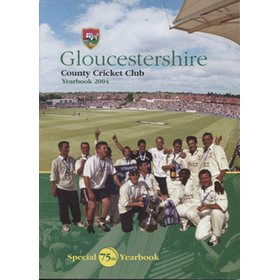GLOUCESTERSHIRE COUNTY CRICKET CLUB  YEAR BOOK 2004