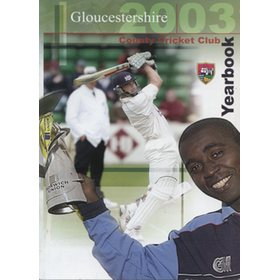 GLOUCESTERSHIRE COUNTY CRICKET CLUB  YEAR BOOK 2003