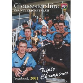 GLOUCESTERSHIRE COUNTY CRICKET CLUB  YEAR BOOK 2001