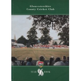 GLOUCESTERSHIRE COUNTY CRICKET CLUB  YEAR BOOK 1996