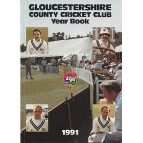 GLOUCESTERSHIRE COUNTY CRICKET CLUB  YEAR BOOK 1991