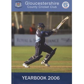 GLOUCESTERSHIRE COUNTY CRICKET CLUB  YEAR BOOK 2006