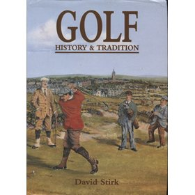 GOLF HISTORY & TRADITION 1500-1945